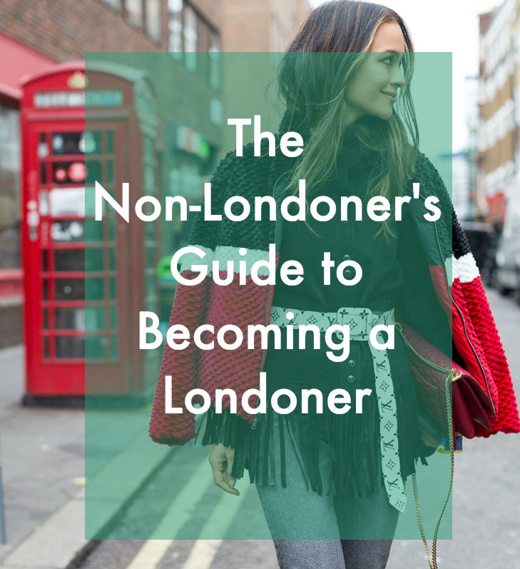 How to Become a Londoner