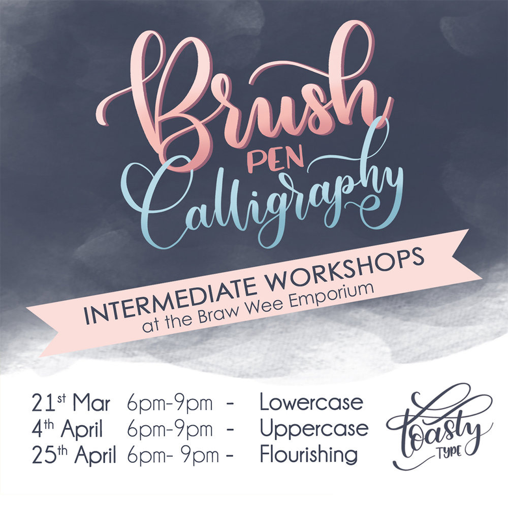 Learn Modern Calligraphy in Glasgow — Toasty Type