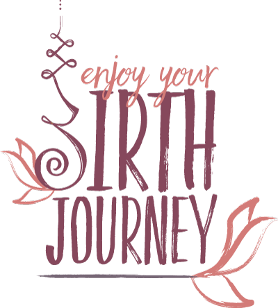 Enjoy Your Birth Journey