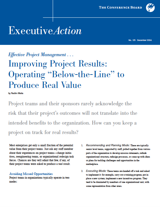"Operating ""Below-The-Line"" to Produce Real Value  - by Nadim MattaThe Conference Board – Executive ActionDecember 2004"