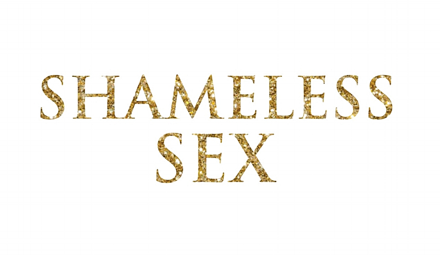 The Shameless Sex Podcast