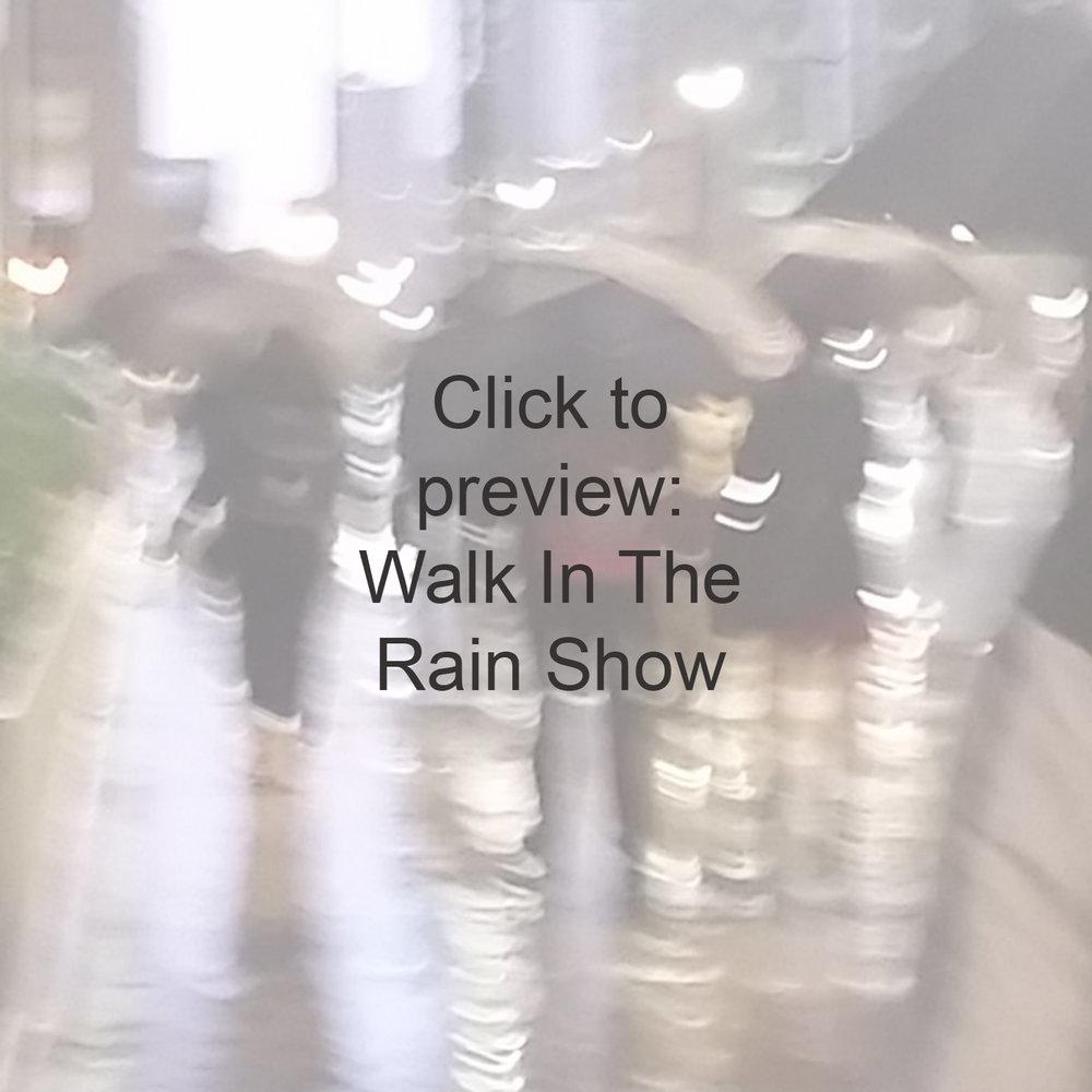 enter_walk_rain_show.jpg