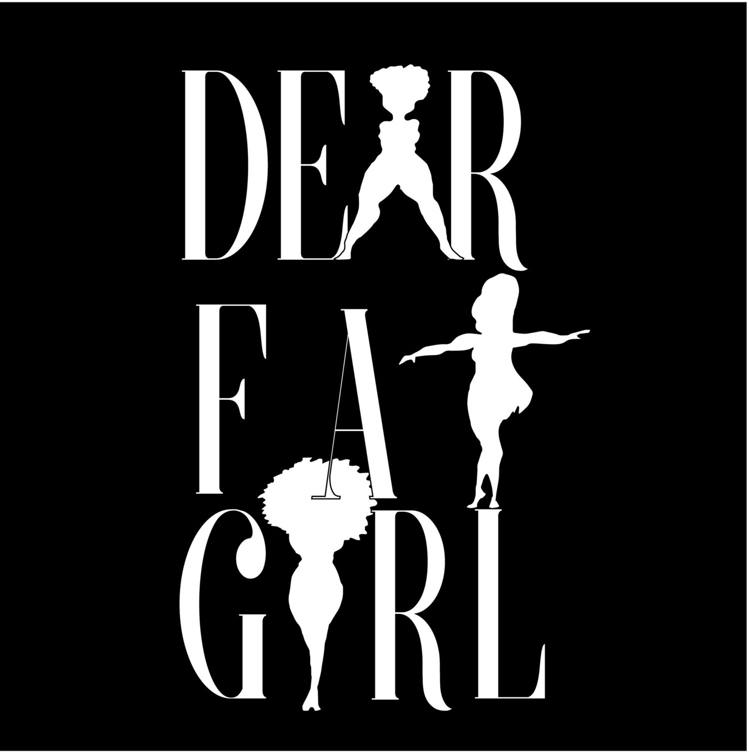 Dear Fat Girl