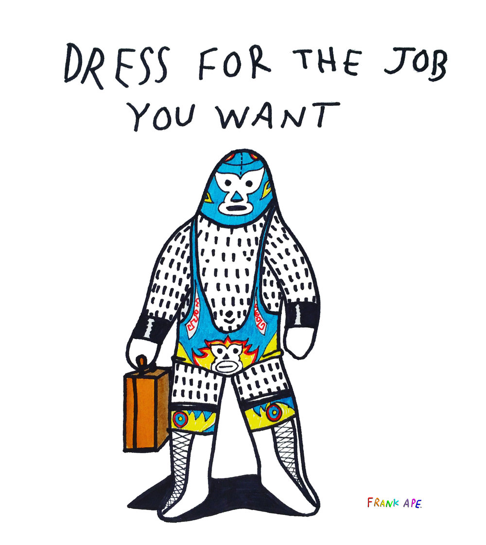 Frank Ape - Dress for the Job - Online.jpg