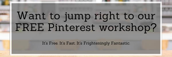 Want to jump right to our FREE Pinterest workshop_ (1).png