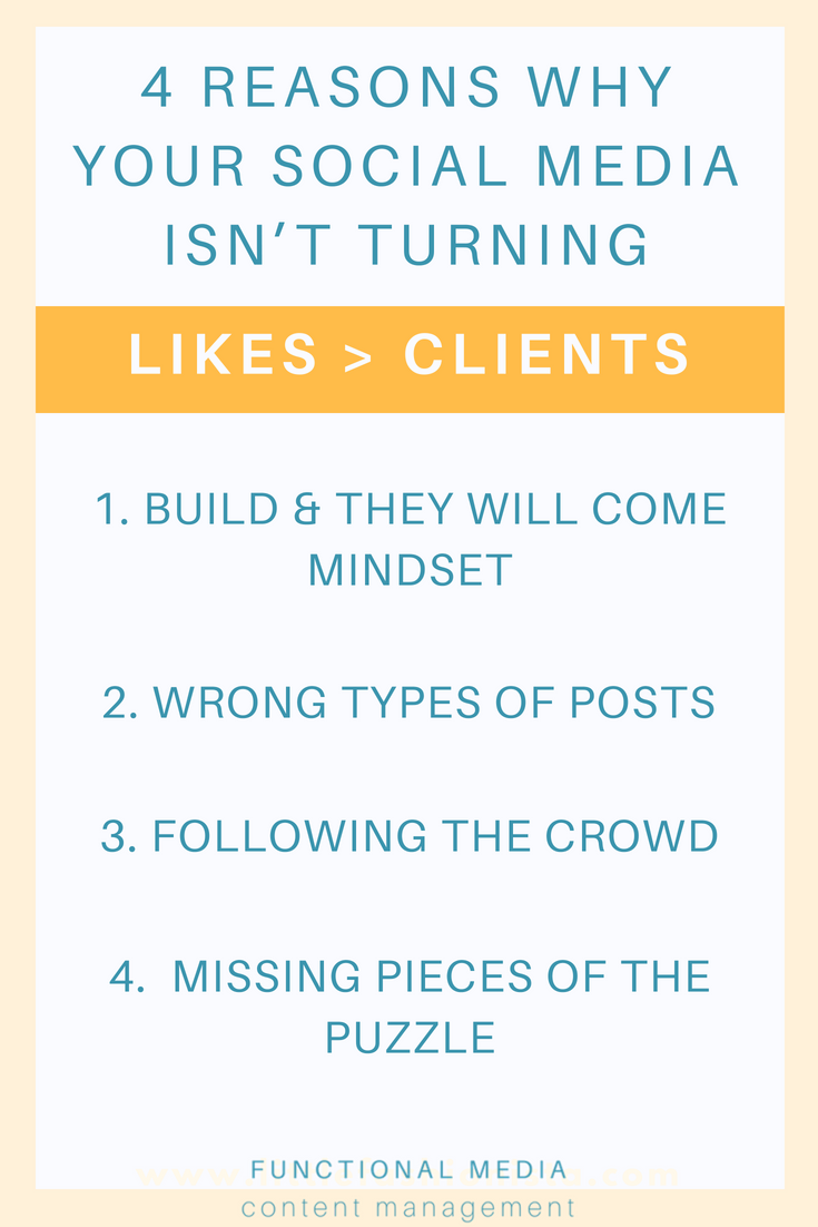 4 reasons why your social media isn't turning likes _ clients (1).png