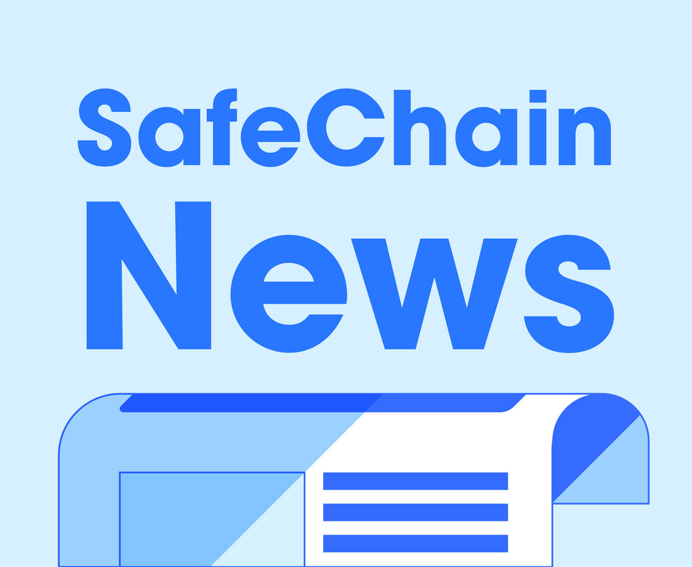 See What Others Are Saying - Read what others are saying about SafeChain in the industry's leading news outlets.