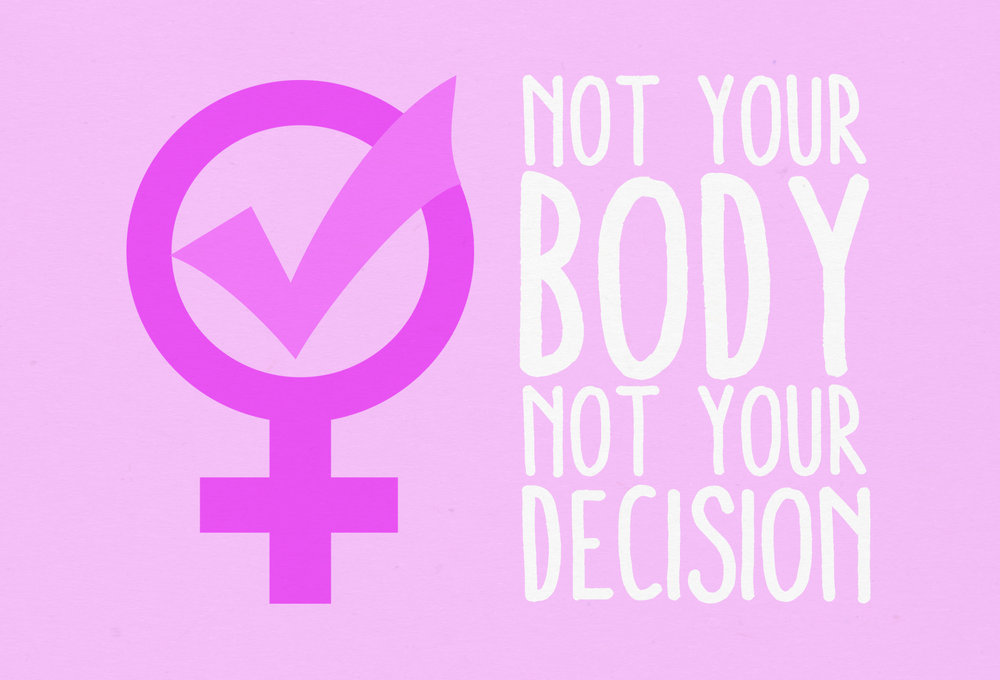 Not_Your_Body_Not_Your_Decision.jpeg