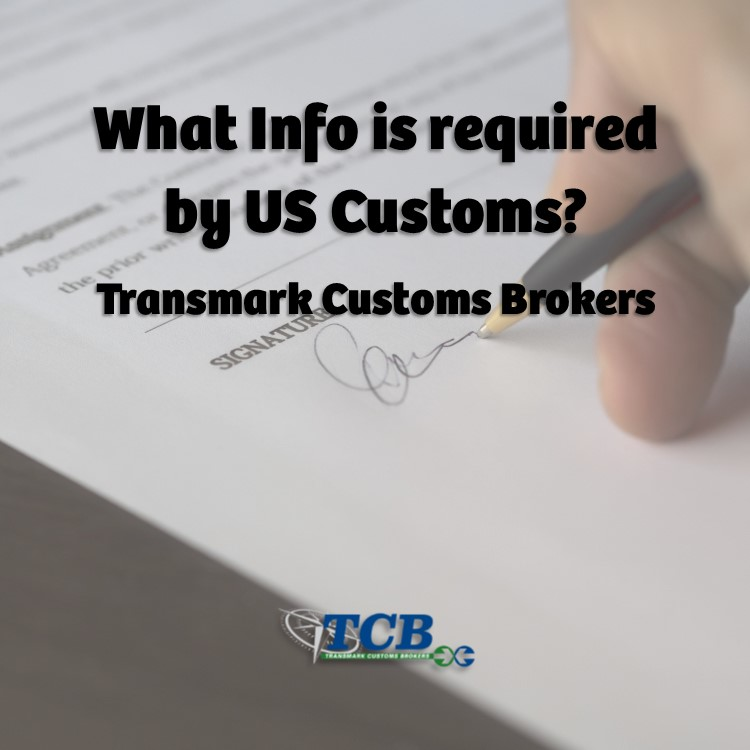 What Information is Required by US Customs?