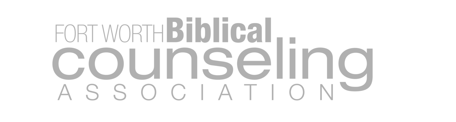 Fort Worth Biblical Counseling Association