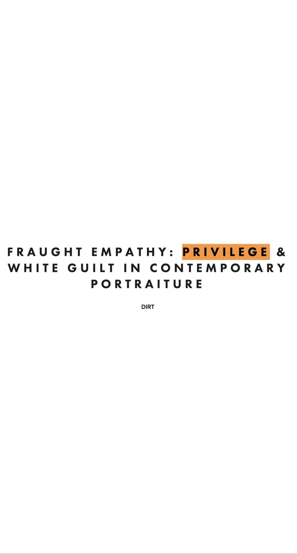 Fraught Empathy: Privilege & White Guilt in Contemporary Portraiture