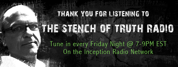 The Stench of Truth Radio Show