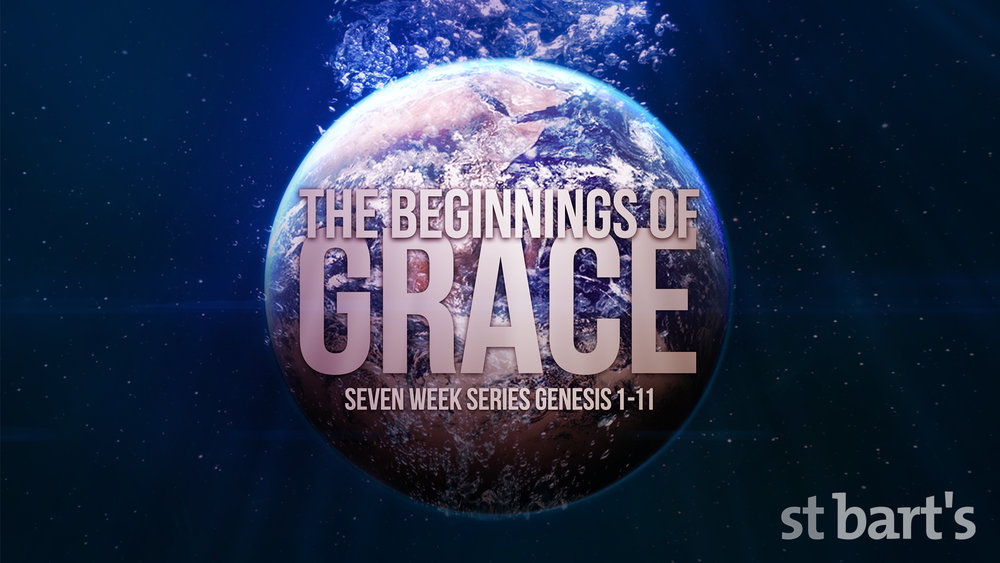The Beginnings Of Grace