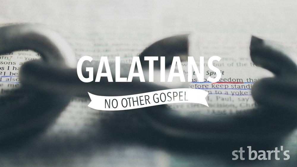 Galatians - No Other Gospel