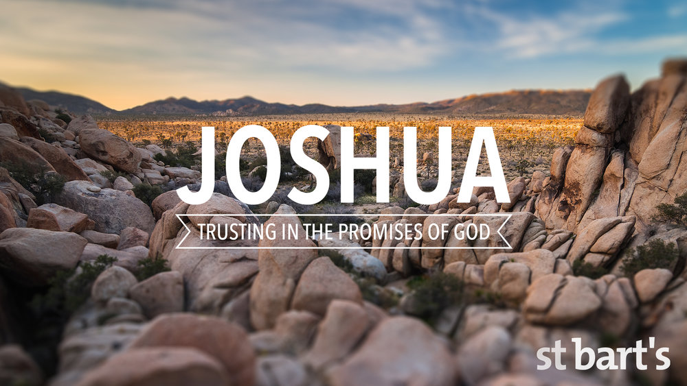 Joshua: Trusting in the Promises of God
