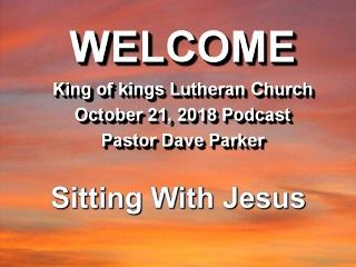 2018-1021 Sitting With Jesus.jpg
