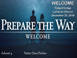 2018-1223 Prepare The Way - Welcome.jpg