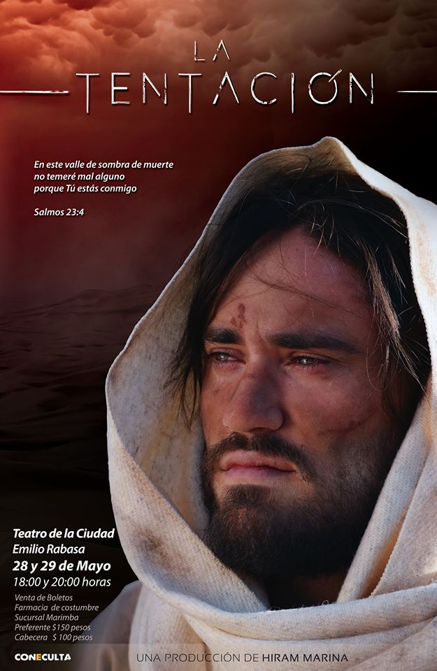 LA TENTACIÓN ( The Temptation) Production inspired in Jesus' time of being tempted in the desert.   Premier: May 31s, 2016 Direction and Production:  Hiram Marina Presented in: Teatro de la Ciudad Emilio Rabasa, Tuxtla Gutierrez with 4 presentations and more than 1,000 spectators.  https://www.youtube.com/watch?v=MTLJ8i4Fpzk