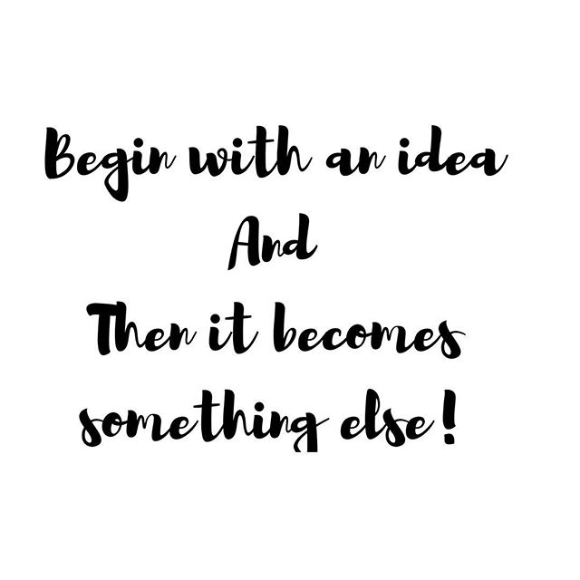 Begin with an idea that you have  Just start  As you start.. you will grow and build onto that idea 💡  What you didn't know before.. you will learn  In time you will look back and see how far you have come from that one idea and just Starting! ✨