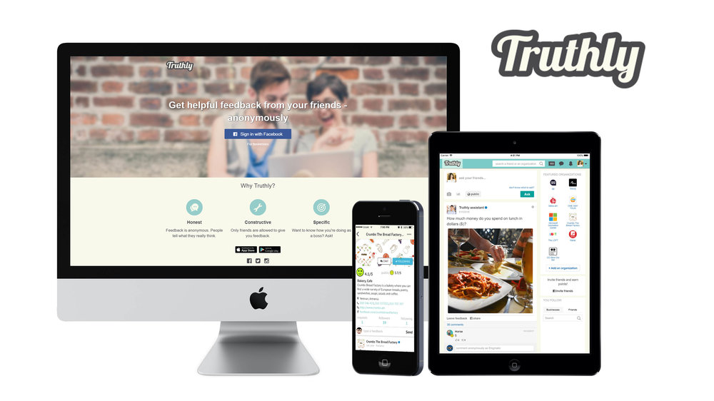 Truthly   Truthly is a free app that makes it possible to receive personal, constructive feedback from your friends anonymously. Add your friends from phone book and Facebook, ask them for a specific feedback, get it and analyze. Though a feedback is private, you can make it public for a discussion and get even more feedback.   Backend  - Node.js based RestAPI - MongoDB - Redis - Websockets - Amazon EC2 - Amazon SES - Amazon S3   Frontend  - Angular SPA - native iOS app - native Android app