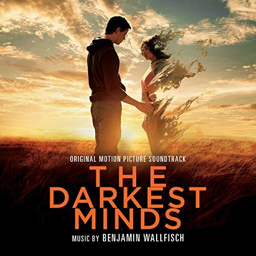 Pop Disciple PopDisciple Soundtrack OST Score Film Music New Releases The Darkest Minds Benjamin Wallfisch Composer