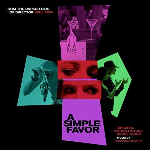 Pop Disciple PopDisciple Soundtrack OST Score Film Music New Releases A Simple Favor Theodore Shapiro Mark Graham Erica Weis Oren Yacoby Joe Zimmerman John Ashton Thomas