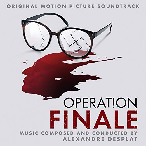 Pop Disciple PopDisciple Soundtrack OST Score Film Music New Releases Operation Finale Alexandre Desplat Chris Weitz Nicolas Charron Steven Gizicki Xavier Forcioli Sylvain Morizet