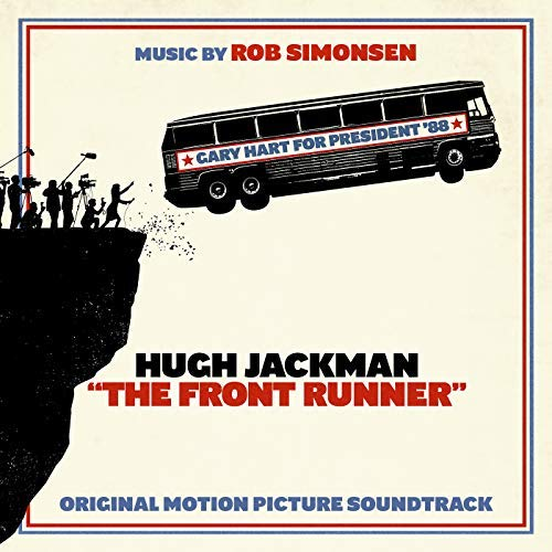 Pop Disciple PopDisciple Soundtrack OST Score Film Music New Releases The Front Runner Rob Simonsen