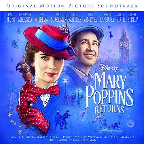Pop Disciple PopDisciple Soundtrack OST Score Film Music New Releases Mary Poppins Returns Lin Manuel-Miranda Marc Shaiman Emily Blunt