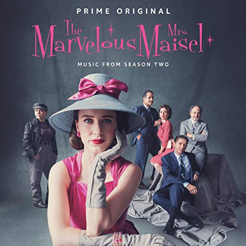 Pop Disciple PopDisciple Soundtrack OST Score Film Music New Releases The Marvelous Mrs. Maisel Robin Urdang Amy Sherman-Palladino Dan Palladino