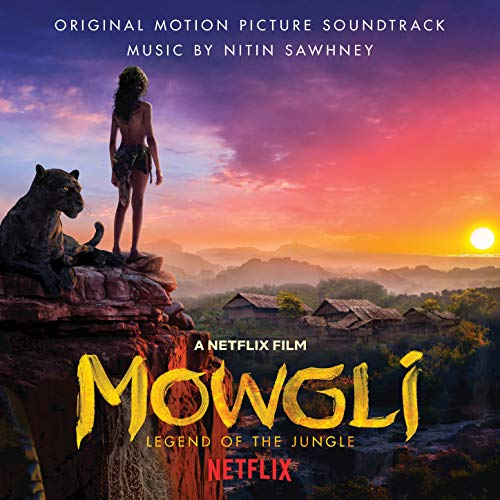 Pop Disciple PopDisciple Soundtrack OST Score Film Music New Releases Mowgli Legend of the Jungle Nitin Sawhney