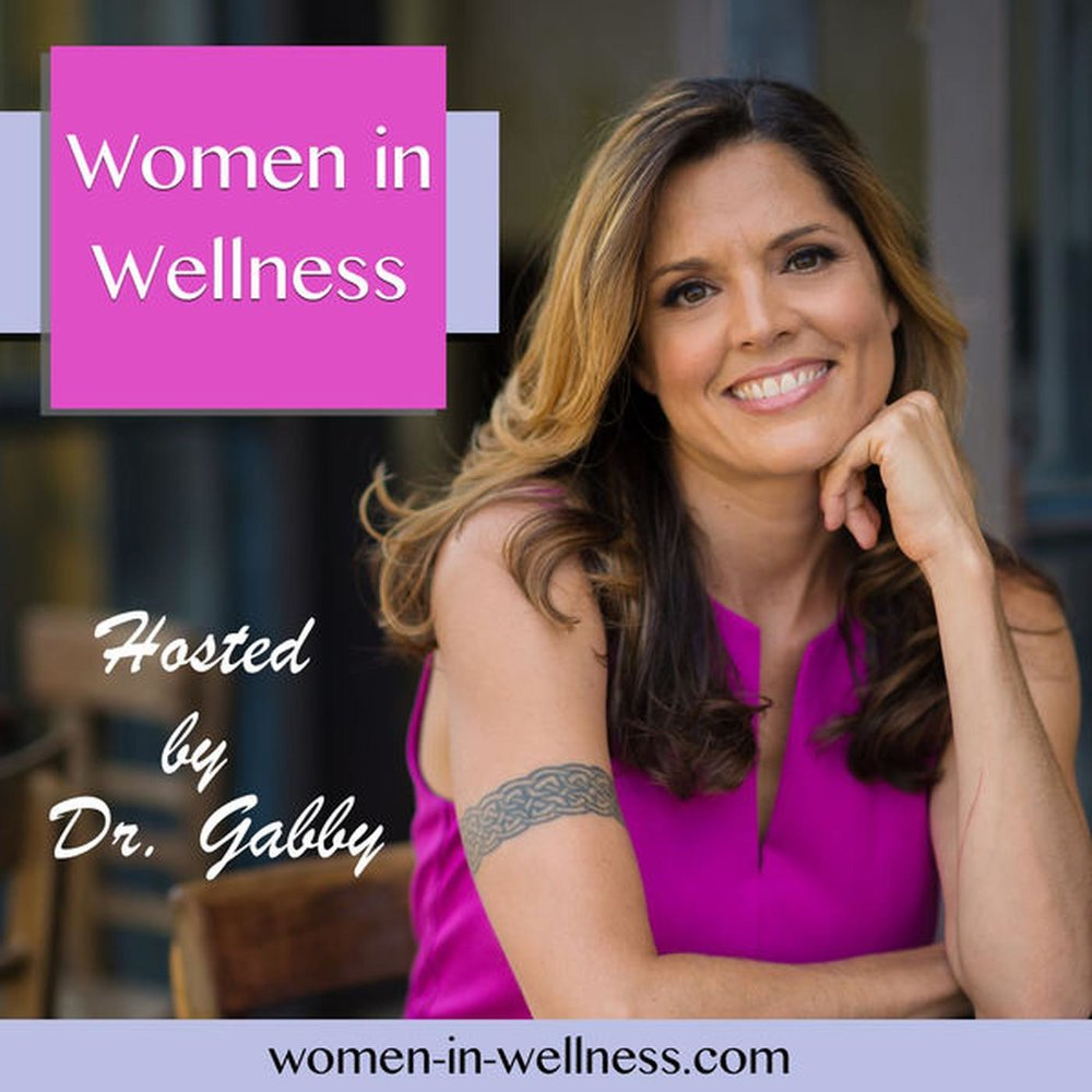 Women in Wellness with Dr. Gabby - Featuring Thyroid Yoga® founder, Fern Olivia
