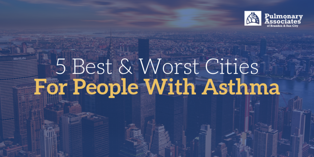 cities for asthma, places to live with asthma, worst places to live with asthma