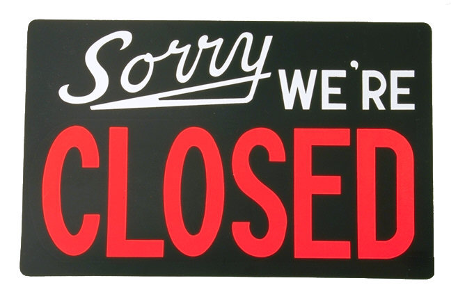 DUE TO FLOODING AND INCLEMENT WEATHER WE WILL REMAIN CLOSED TODAY.  WE WILL OPEN AGAIN ON FRIDAY AT 10AM