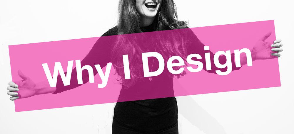 Why I Design promo image 2018.jpg
