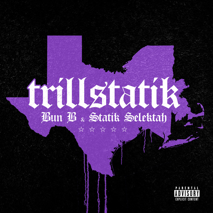 TRILLSTATIK (BUN B AND STATIK SELEKTAH) ALBUM COVER BY DOM DIRTEE