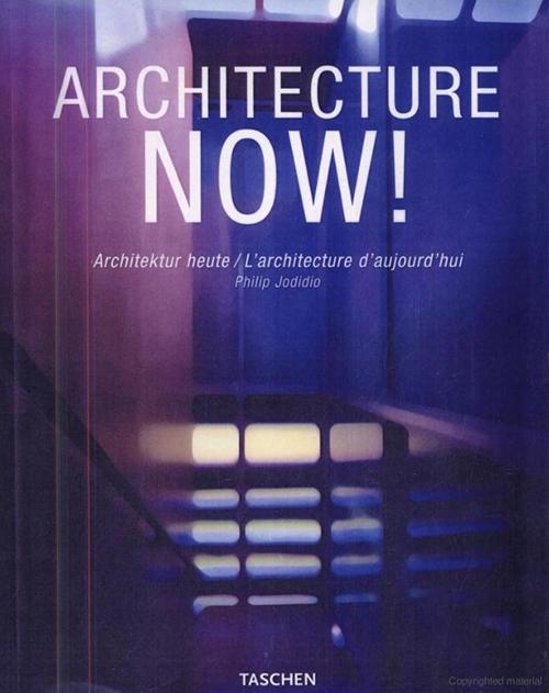 Architecture Now!, (Taschen) Philip Jodidio