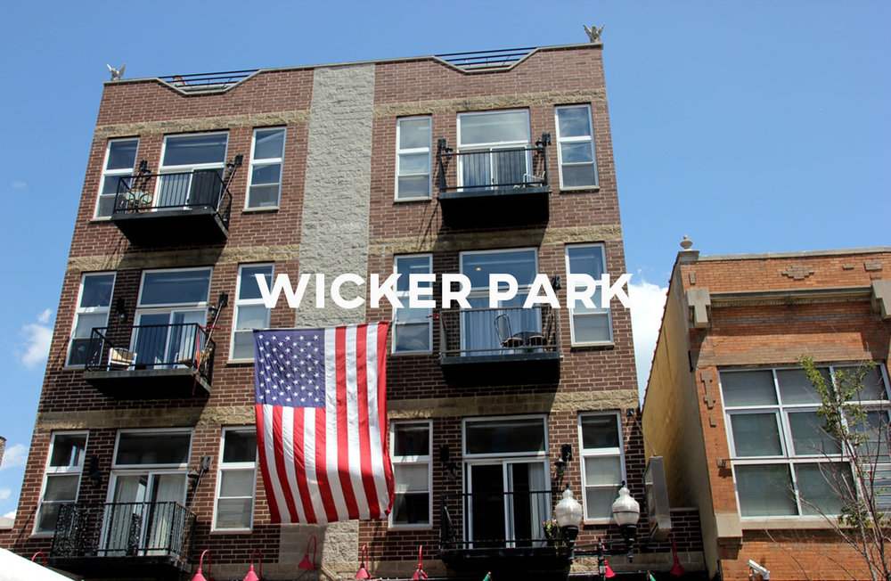Wicker Park - Artsy, loud, and hip in its very own non-conformist way