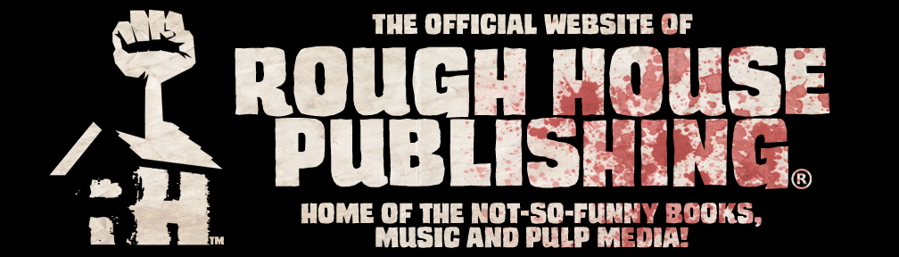 Rough House Publishing