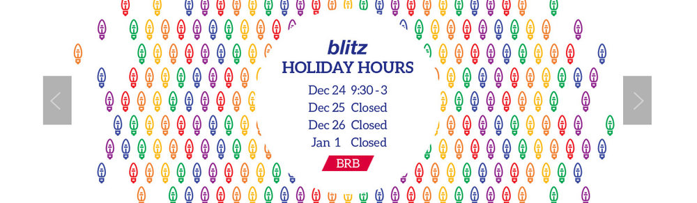 Blitz Holiday Hours Banner