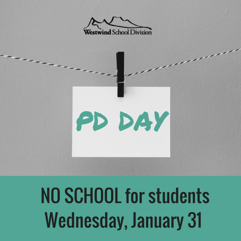 January 31 - No School - PD Day
