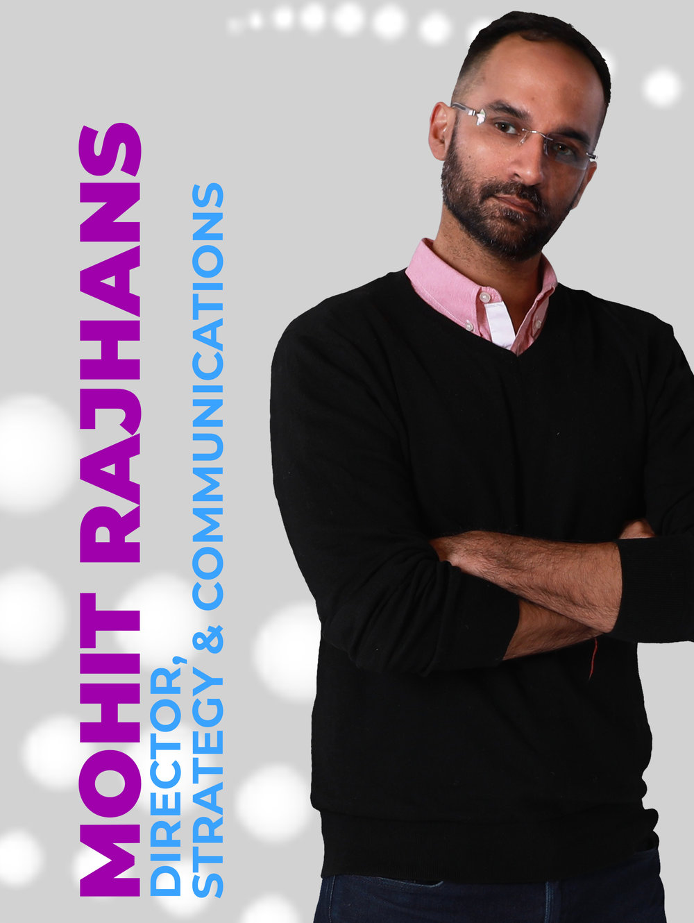 Mohit Rajhans - Director Strategy & Communications