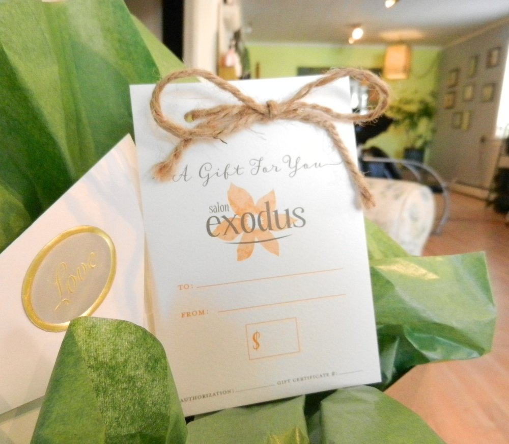 Think you know someone who would love to be pampered at Salon Exodus? Gift Certificates in any denomination are available!