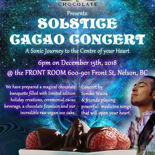 Check it out, Solstice cacao concert happening on December 15th. Tell you're friends and come experience some magic!