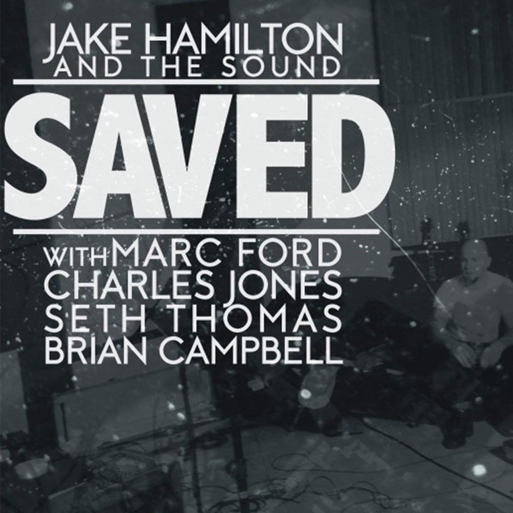 Jake Hamilton Music Saved.jpg
