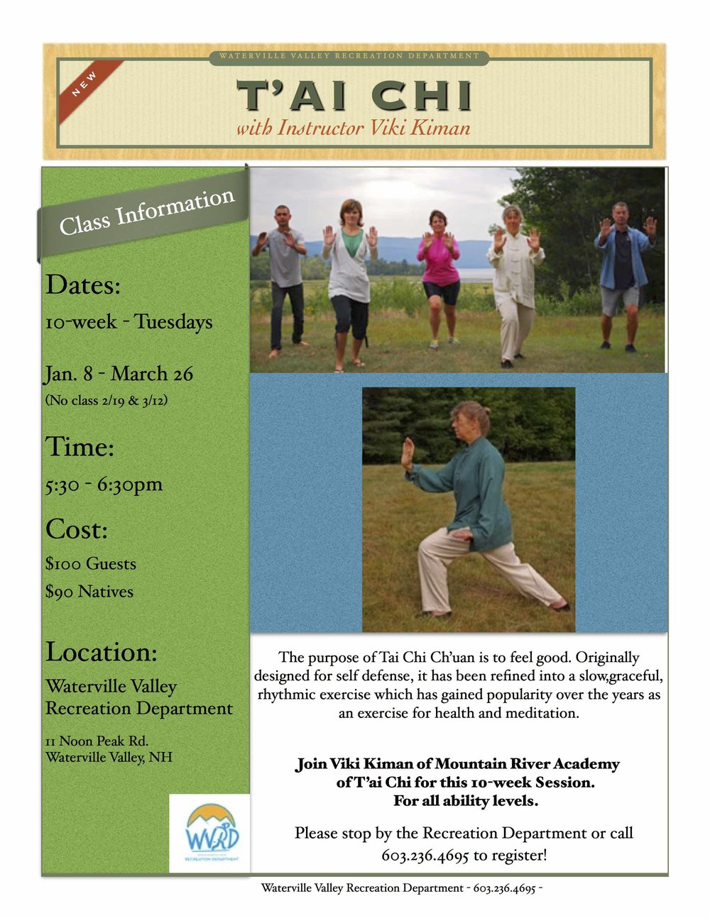T'ai Chi is back at the WVRD! This class is designed for everyone! No special equipment or clothing needed. Class runs Tuesdays from Jan 8th - March 26th (No Class 2/19 + 3/12) from 5:30-6:30pm. Just sign up online, or call the Rec at (603) 236-4695.