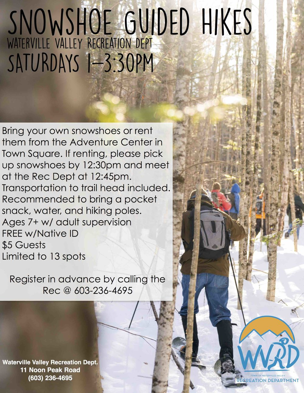 With the 7+ inches of snow Waterville Valley just got this weekend's snowshoe hike will be a winter wonderland! If you're interested call to sign up now! (603) 236-4695