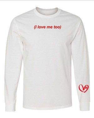 3a8cda9cfbac02 i love me too (white long sleeve).jpg