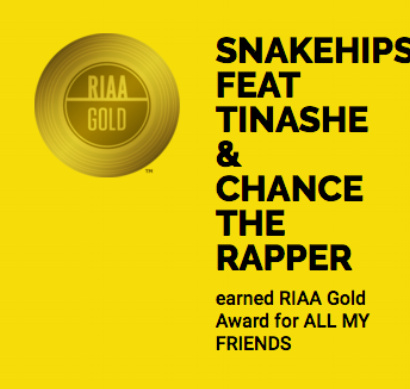 Snakehips- All My Friends, RIAA Certified Gold