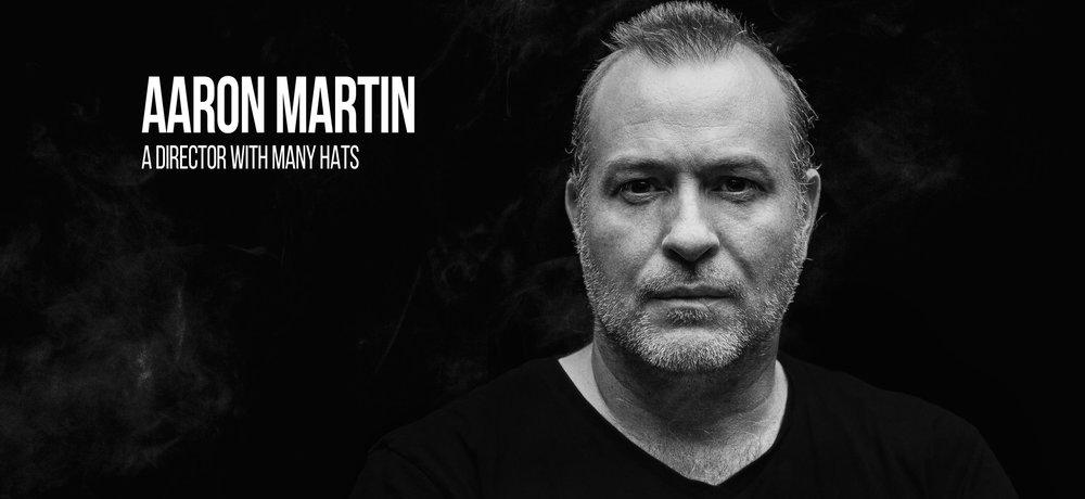 Aaron Martin a Director Profile